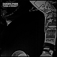 "Dakota Park | ""Midol & Whiskey"""