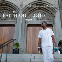 Dale Anthony | The Faith Out Loud Project