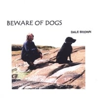 Dale Brown | Beware of Dogs