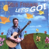 Dale Freeman | Let's Go!