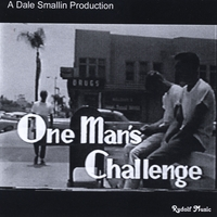 Dale Smallin | One Man's Challenge