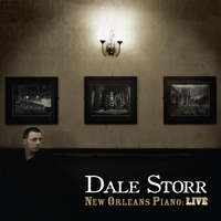 Dale Storr | New Orleans Piano: Live