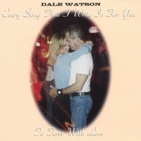 Dale Watson | To Terri With Love
