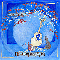 Dale Zecher | Howling with the Moon