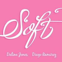 Daline Jones & Diego Ramirez | Soft