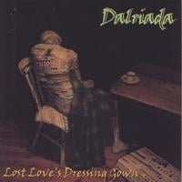 Dalriada | Lost Love's Dressing Gown