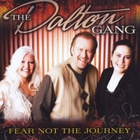 The Dalton Gang | Fear Not the Journey
