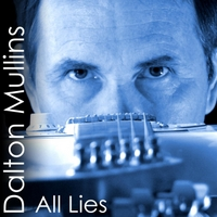 Dalton Mullins | All Lies