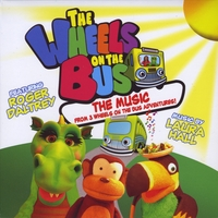 Various Artists | The Wheels on the Bus: The Music from 3 DVDs