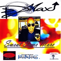 Damax | Sweat Some More