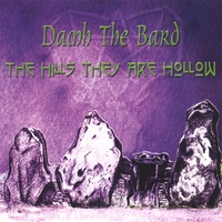 Damh the Bard | The Hills they are Hollow