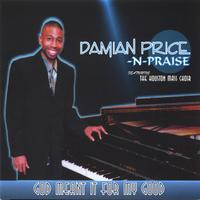 Damian Price and Praise | God Meant It For My Good
