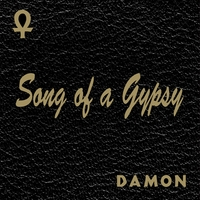 Damon the Gypsy | Song of A Gypsy Remastered