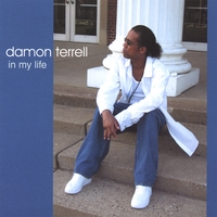 Damon Terrell | In My Life