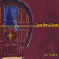 Damon the Gypsy | Gypsy Finds A Home