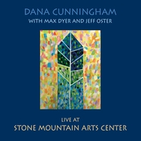 Dana Cunningham, Max Dyer & Jeff Oster | Live at Stone Mountain Arts Center