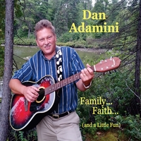 Dan Adamini | Family...faith...(and a Little Fun)