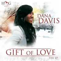 Dana Davis | Gift of Love: The EP