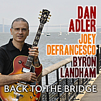 Dan Adler | Back to the Bridge