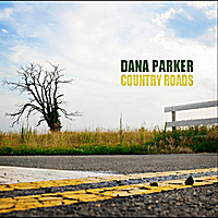 Dana Parker | Country Roads
