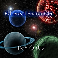 Dan Curtis | Ethereal Encounter