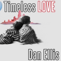 Dan Ellis | Timeless Love