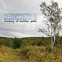 Dan & Faith | Dreaming of Another Path