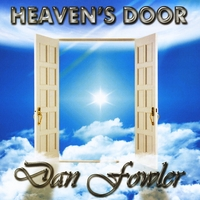 Dan Fowler | Heaven's Door