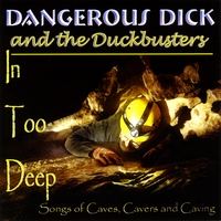 Dangerous Dick and the Duckbusters | In Too Deep