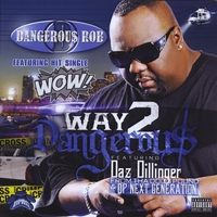 Dangerous Rob | Way 2 Dangerous