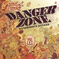 Danger Zone | Dangerous Styles
