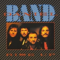 Daniel Band | Rise Up (25th Anniversary Edition)