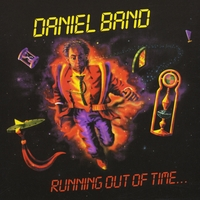 Daniel Band | Running Out of Time (Retroarchives Edition)