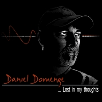 Daniel Domenge | Lost in My Thoughts