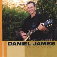 Daniel James | Life is Good