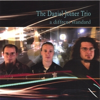 The Daniel Joiner Trio | A Different Standard
