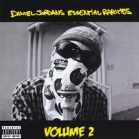 Daniel Jordan | Essential Rarities, Volume 2