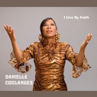 Danielle Coulanges | I Live By Faith