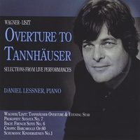 Daniel Lessner | Overture to Tannhäuser and Selections from Live Performances