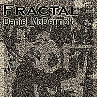 Album Fractal by Daniel McDermott