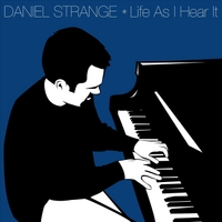 Daniel Strange | Life As I Hear It