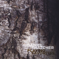 Daniel Thatcher | Playing Favorites