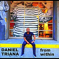 Daniel Triana | From Within