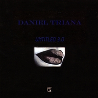 Daniel Triana | Untitled 3.0
