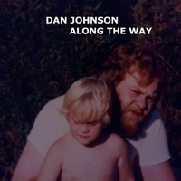 Dan Johnson | Along the Way
