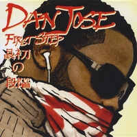 Dan Jose | Dan Jose First Step