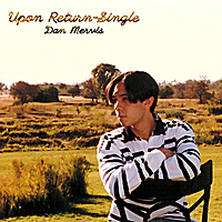 Dan Mervis | Upon Return - Single