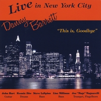 Danny Barrett | Live in New York City (This Is, Goodbye)