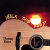 Danny Britt: Walk This Road