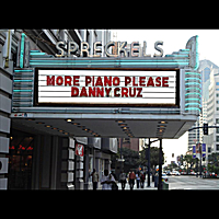 Danny Cruz | More Piano Please